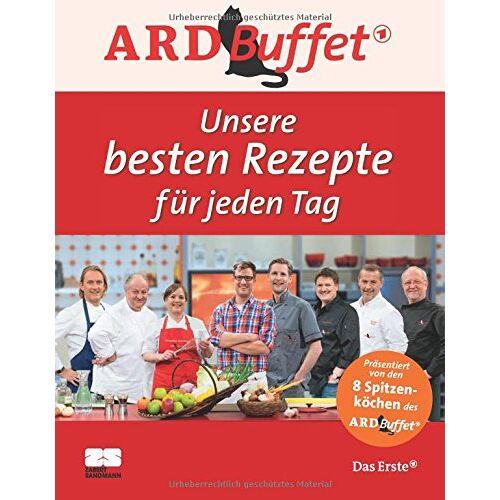 - ARD-Buffet. Unsere besten Rezepte für jeden Tag - Preis vom 20.10.2020 04:55:35 h