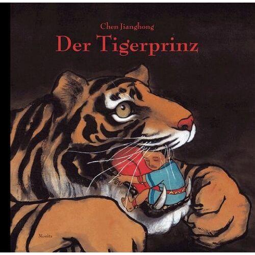 Chen Jianghong - Der Tigerprinz - Preis vom 12.04.2021 04:50:28 h