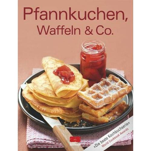 - Pfannkuchen, Waffeln & Co. - Preis vom 21.10.2020 04:49:09 h