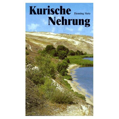 Henning Sietz - Kurische Nehrung - Preis vom 06.05.2021 04:54:26 h