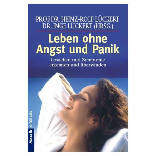 Heinz-Rolf Lückert - Leben ohne Angst und Panik - Preis vom 06.03.2021 05:55:44 h