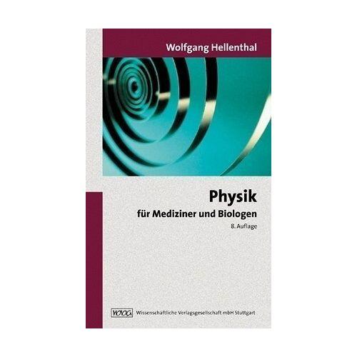Wolfgang Hellenthal - Physik für Mediziner und Biologen - Preis vom 14.05.2021 04:51:20 h