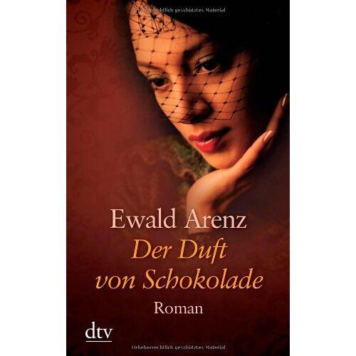 Ewald Arenz - Der Duft von Schokolade: Roman - Preis vom 24.05.2020 05:02:09 h