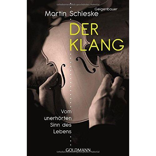 Martin Schleske - Der Klang: Vom unerhörten Sinn des Lebens - Preis vom 21.10.2020 04:49:09 h
