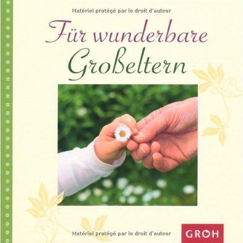 Irmgard Erath - Für wunderbare Großeltern - Preis vom 03.05.2021 04:57:00 h