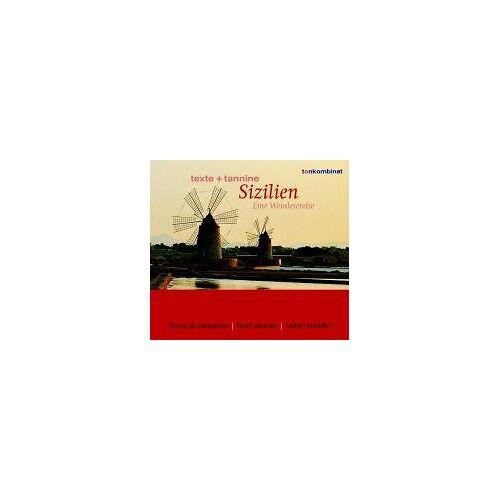 Christian Redl - Texte und Tannine: Sizilien. Eine Weinlesereise - Preis vom 18.04.2021 04:52:10 h