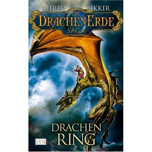 Alfred Bekker - Die Drachenerde Saga: Drachenring - Preis vom 05.09.2020 04:49:05 h