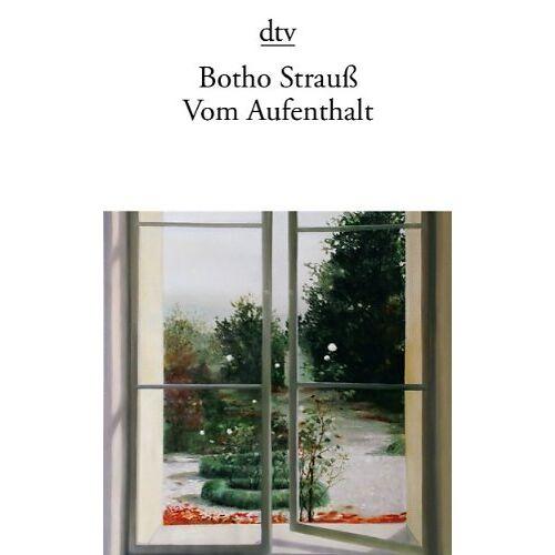 Botho Strauß - Vom Aufenthalt - Preis vom 21.04.2021 04:48:01 h