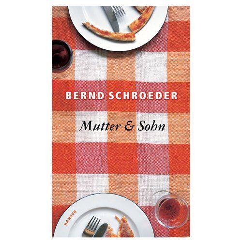 Bernd Schroeder - Mutter & Sohn - Preis vom 15.04.2021 04:51:42 h