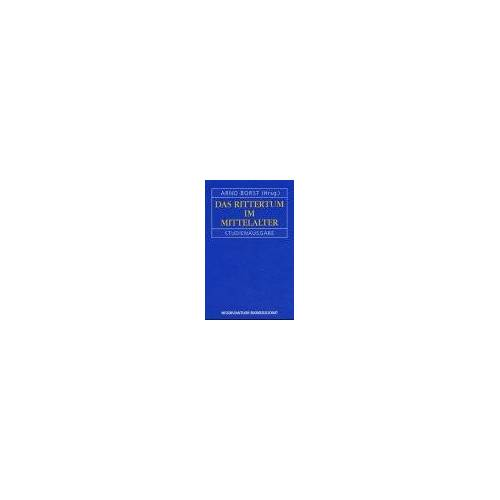 Arno Borst - Das Rittertum im Mittelalter - Preis vom 10.05.2021 04:48:42 h