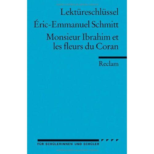 Ernst Kemmner - Lektüreschlüssel zu Éric-Emmanuel Schmitt: Monsieur Ibrahim et les fleurs du Coran - Preis vom 20.10.2020 04:55:35 h