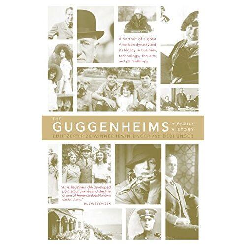 Debi Unger - The Guggenheims: A Family History - Preis vom 07.05.2021 04:52:30 h