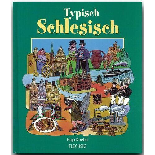 Hajo Knebel - Typisch Schlesisch - Preis vom 26.02.2021 06:01:53 h