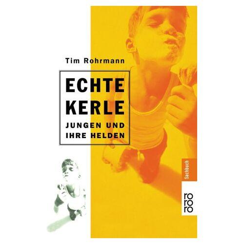Tim Rohrmann - Echte Kerle - Preis vom 05.03.2021 05:56:49 h