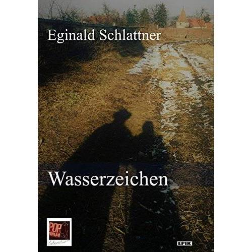 Eginald Schlattner - Wasserzeichen (Epik) - Preis vom 03.05.2021 04:57:00 h