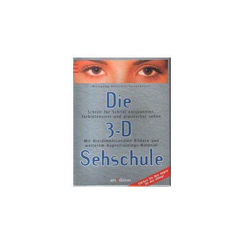 Wolfgang Hätscher-Rosenbauer - Die 3- D Sehschule - Preis vom 04.10.2020 04:46:22 h