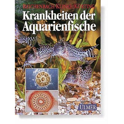 Heinz-Herm Reichenbach-Klinke - Krankheiten der Aquarienfische - Preis vom 20.10.2020 04:55:35 h