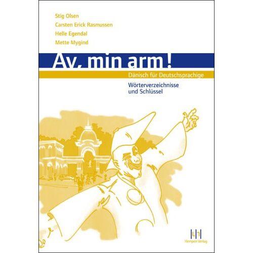 Stig Olsen - Av, min arm! Schlüssel, Alphabet. Wörterverzeichnis Dän-Dt., Dt.-Dän: Dänisch für Deutschsprachige - Preis vom 17.01.2020 05:59:15 h