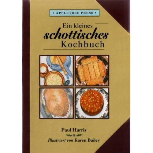 Paul Harris - Kleines Schottisches Kochbuch: In German (International little cookbooks) - Preis vom 05.09.2020 04:49:05 h