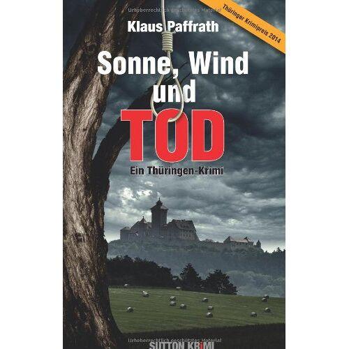 Klaus Paffrath - Sonne, Wind und Tod: Ein Thüringen-Kimi - Preis vom 04.09.2020 04:54:27 h