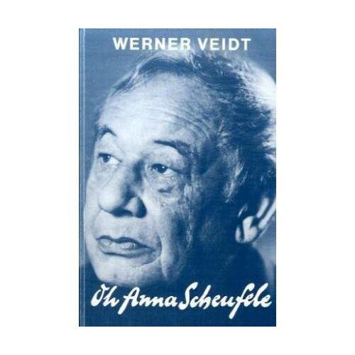 Werner Veidt - Oh Anna Scheufele - Preis vom 05.03.2021 05:56:49 h