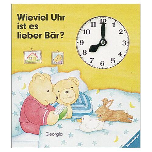Anu Stohner - Wieviel Uhr ist es, lieber Bär? - Preis vom 17.01.2021 06:05:38 h