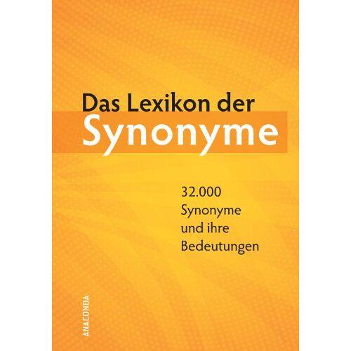 Herbert Görner (Hrsg.) | Günter Kempcke (Hrsg.) - Das Lexikon der Synonyme: 32.000 Synonyme und ihre Bedeutungen - Preis vom 03.09.2020 04:54:11 h