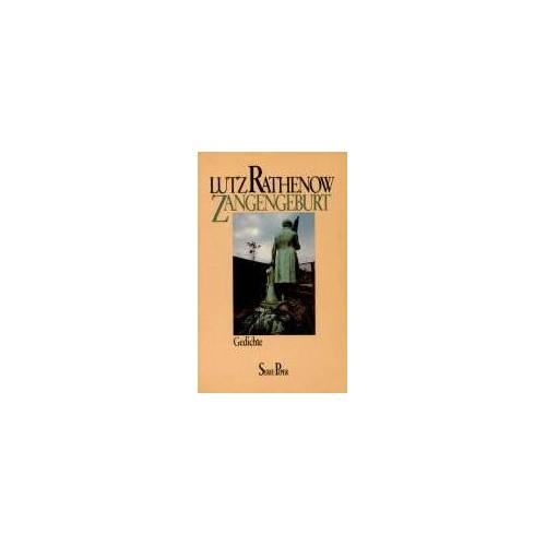Lutz Rathenow - Zangengeburt - Gedichte - Preis vom 20.10.2020 04:55:35 h