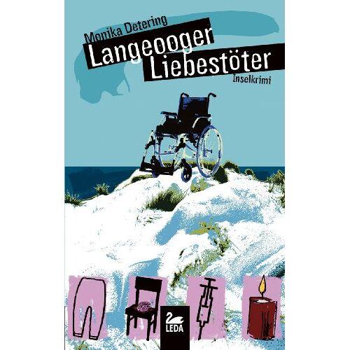 Monika Detering - Langeooger Liebestöter: Inselkrimi - Preis vom 06.09.2020 04:54:28 h