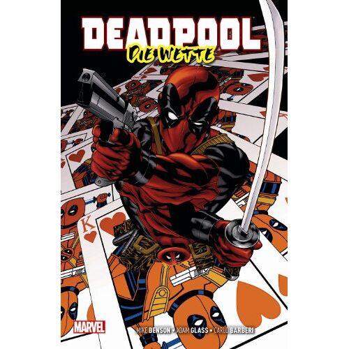 Mike Benson - Deadpool: Die Wette - Preis vom 27.02.2021 06:04:24 h
