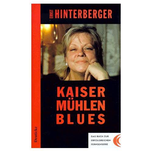 Ernst Hinterberger - Kaisermühlen Blues: Ein Wiener Roman - Preis vom 20.10.2020 04:55:35 h