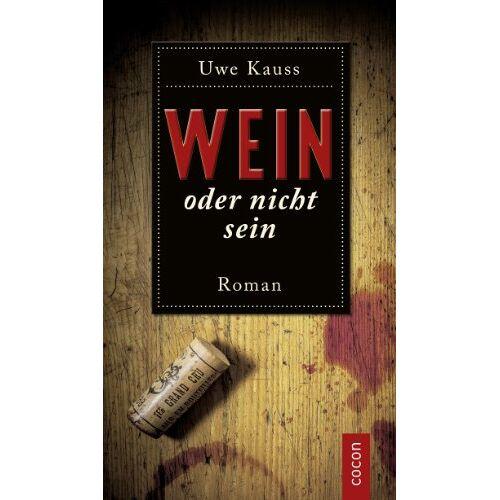 Uwe Kauss - Wein oder nicht sein - Preis vom 05.09.2020 04:49:05 h