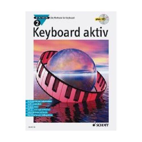 Axel Benthien - Keyboard aktiv, m. Audio-CDs, Bd.2, Mit Audio-CD: Die Methode für Keyboard - Preis vom 21.10.2020 04:49:09 h