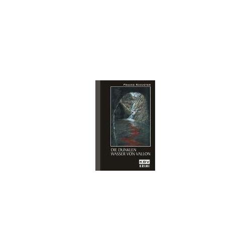 Frauke Schuster - Die dunklen Wasser von Vallon - Preis vom 05.05.2021 04:54:13 h
