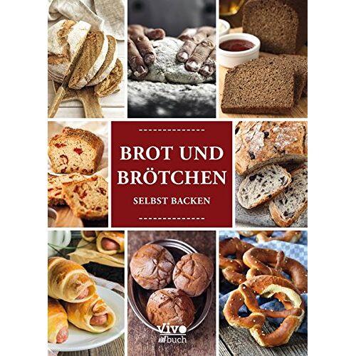 Vivo Buch UG - Brot und Brötchen: selbst backen - Preis vom 06.05.2021 04:54:26 h