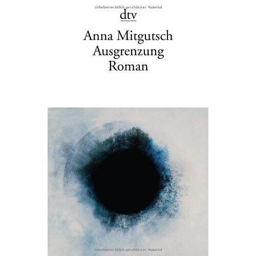 Anna Mitgutsch - Ausgrenzung: Roman - Preis vom 17.04.2021 04:51:59 h