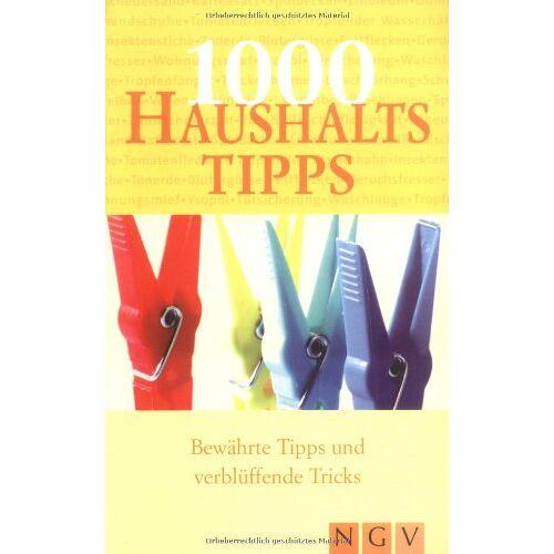 - 1000 Haushaltstipps. Bewährte Tipps und verblüffende Tricks - Preis vom 20.10.2020 04:55:35 h