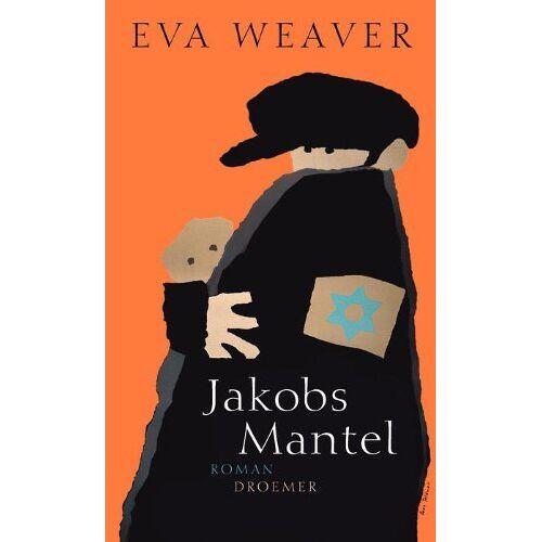 Eva Weaver - Jakobs Mantel: Roman - Preis vom 20.10.2020 04:55:35 h