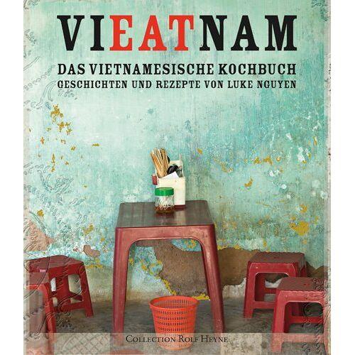 Luke Nguyen - VIEATNAM. Das vietnamesische Kochbuch. Geschichten und Rezepte von Luke Nguyen - Preis vom 03.05.2021 04:57:00 h