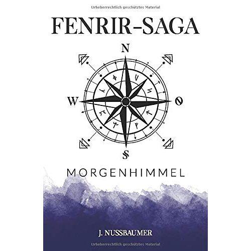 Janette Nussbaumer - Fenrir-Saga: Morgenhimmel - Preis vom 03.05.2021 04:57:00 h
