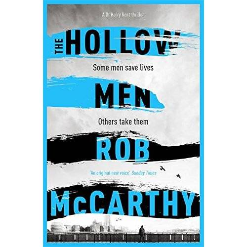 Rob McCarthy - The Hollow Men: Dr Harry Kent 01 (Dr Harry Kent Thrillers) - Preis vom 18.04.2021 04:52:10 h