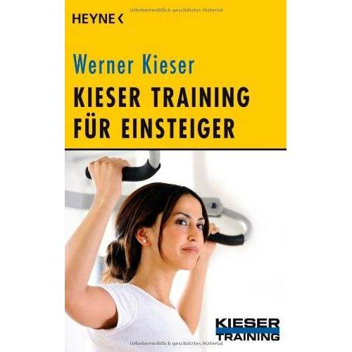 Werner Kieser - Kieser Training für Einsteiger - Preis vom 27.02.2021 06:04:24 h
