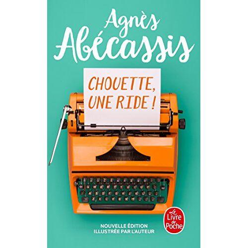 Agnès Abécassis - Chouette, une ride ! - Preis vom 28.02.2021 06:03:40 h
