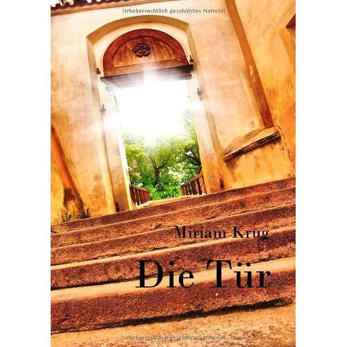 Miriam Krug - Die Tür - Preis vom 20.10.2020 04:55:35 h