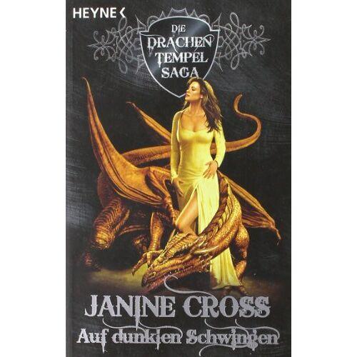 Janine Cross - Auf dunklen Schwingen. Die Drachen-Tempel-Saga 01. - Preis vom 05.09.2020 04:49:05 h