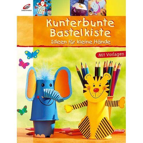 Erika Bock - Kunterbunte Bastelkiste: Ideen für kleine Hände - Preis vom 14.04.2021 04:53:30 h