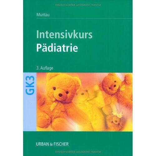 A. Muntau - Intensivkurs Pädiatrie - Preis vom 14.05.2021 04:51:20 h