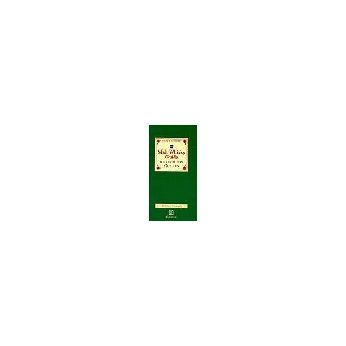 Walter Schobert - Malt Whisky Guide. Führer zu den Quellen - Preis vom 05.09.2020 04:49:05 h
