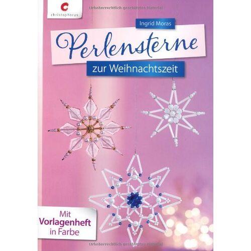 Ingrid Moras - Perlensterne zur Weihnachtszeit - Preis vom 14.04.2021 04:53:30 h