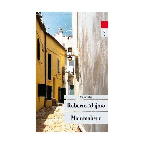 Roberto Alajmo - Mammaherz - Preis vom 15.04.2021 04:51:42 h